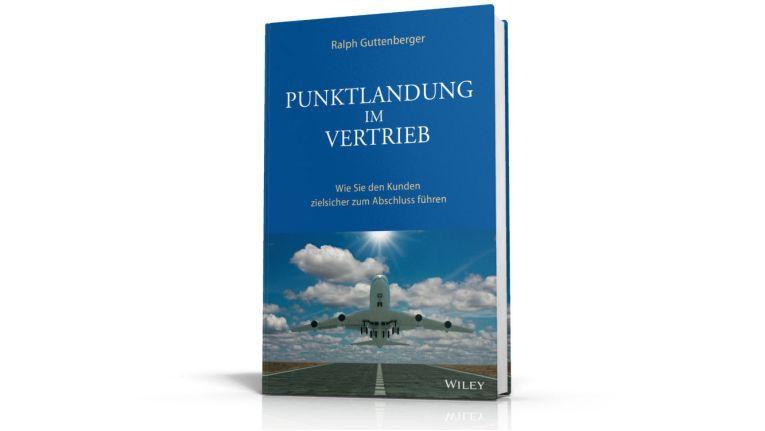 """Ralph Guttenberger ist Autor des Buches """"Punktlandung im Vertrieb: Wie Sie den Kunden zielsicher zum Abschluss führen""""."""