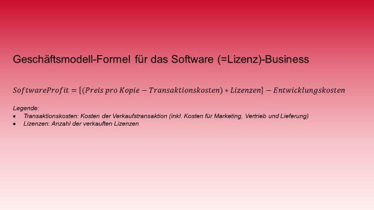 Geschäftsmodell-Formel für das Software (=Lizenz)-Business